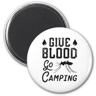 Geben Sie Blut gehen Camping Runder Magnet 5,7 Cm