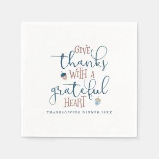 Geben Sie Dank mit einem dankbaren Herzen Servietten