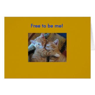 Geben Sie frei, um ich zu sein! Karte