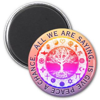 Geben Sie Frieden eine Möglichkeit Runder Magnet 5,7 Cm