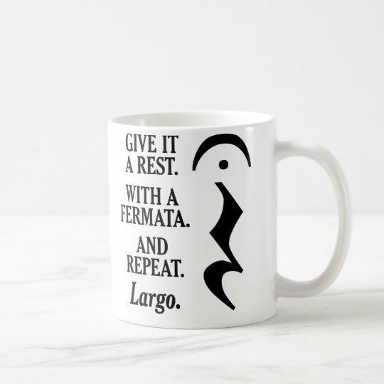 Geben Sie ihm eine Erholung Kaffeetasse