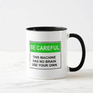 Geben Sie - keine Gehirn-Warnung acht Tasse