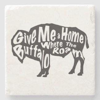 Geben Sie mir ein Zuhause, in dem Büffel Steinuntersetzer