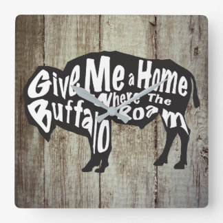 Geben Sie mir ein Zuhause, in dem Büffel Wand-Uhr Quadratische Wanduhr
