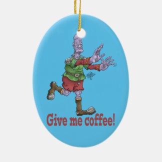 Geben Sie mir Kaffee! Ovale Keramikdekoration Keramik Ornament