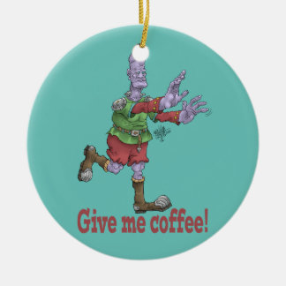 Geben Sie mir Kaffee! Runde Keramikdekoration Keramik Ornament