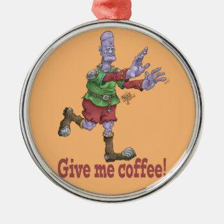 Geben Sie mir Kaffee! Versilbern Sie gefärbt Silbernes Ornament