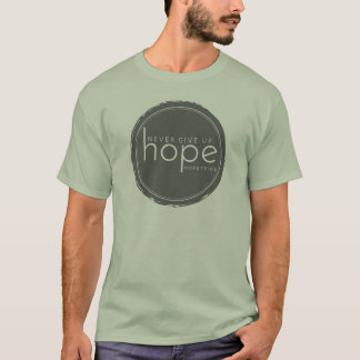 Geben Sie nie Hoffnung - grünes SteinShirt auf T-Shirt