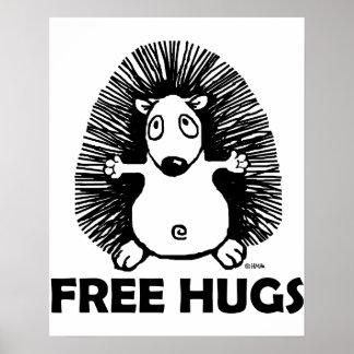 Geben Sie Umarmungen frei Poster