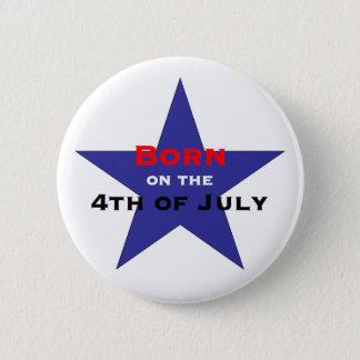 Geboren auf Juli 4. Runder Button 5,7 Cm