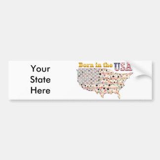 Geboren in den USA Ihr Staat bumber Aufkleber Autoaufkleber