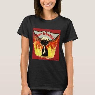 Geboren, wilder Chihuahua zu sein T-Shirt