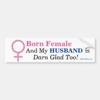 Geborenes weibliches u. MEIN EHEMANN IST AUCH Autoaufkleber