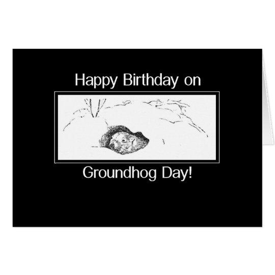 Geburtstag auf Groundhog Day Schwarzweiss Karte