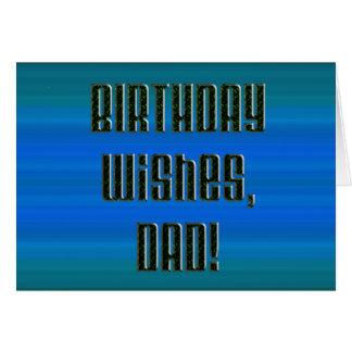 Geburtstag wünscht für einen Vati, Schwarzes auf Grußkarte
