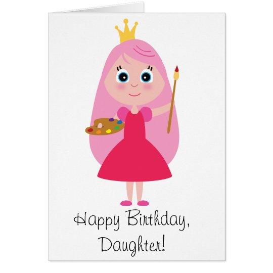 Geburtstags-Prinzessin Artist Daughter Karte