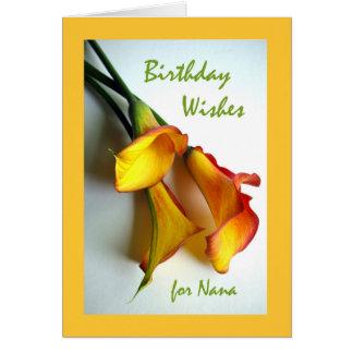 Geburtstags-Wünsche für Nana, Mangocalla-Lilien Karte
