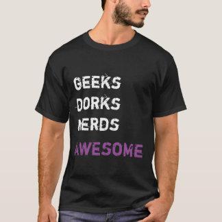 Geeks - Deppe - Nerds - FANTASTISCH! T-Shirt