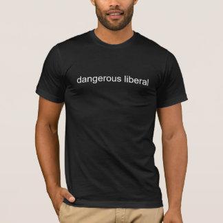 gefährlicher Liberaler T-Shirt