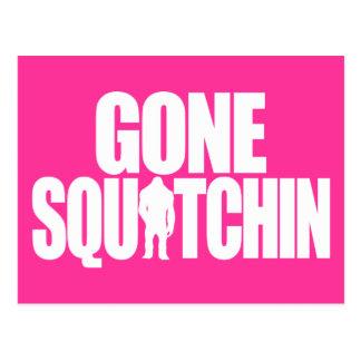 Gegangenes Squatchin Postkarte