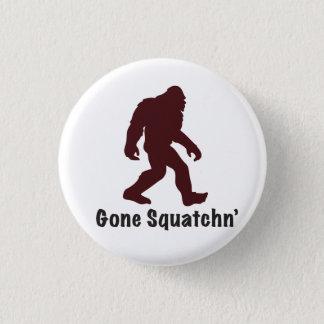 Gegangenes Squatchn Runder Button 2,5 Cm