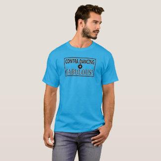 Gegen Tanzen ist fabelhaft! T-Shirt