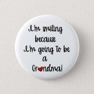 Gehen, ein Großmutter-Knopf zu sein Runder Button 5,7 Cm
