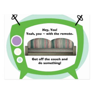 Gehen Sie von der Couch weg und tun Sie etwas! Postkarte