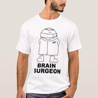 GEHIRN-CHIRURG T-Shirt