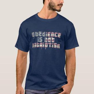 Gehorsam ist nicht Patriotismus T-Shirt