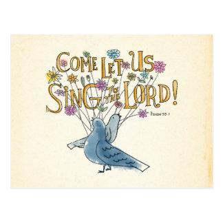 Gekommen gelassen uns singen Sie dem Lord Postkarte