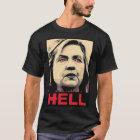 Gekrümmte Hillary Clinton-Hölle - Anti-Hillary T-Shirt