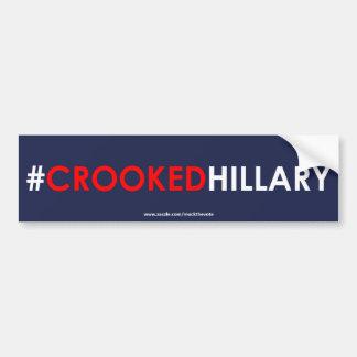Gekrümmtes Hillary-Autoaufkleber #CROOKEDHILLARY Autoaufkleber