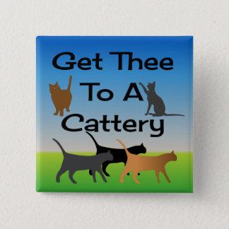 Gelangen Sie Thee an einen Cattery-Knopf Quadratischer Button 5,1 Cm
