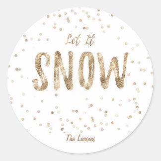 Gelassen ihm schneien Feiertags-Gold Runder Aufkleber