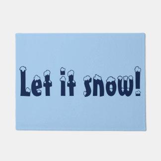 Gelassen ihm schneien Tür-Matte Türmatte