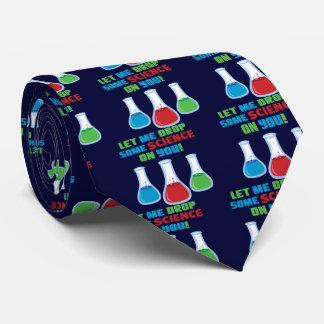 Gelassen mir etwas Wissenschaft auf Ihnen Bedruckte Krawatten
