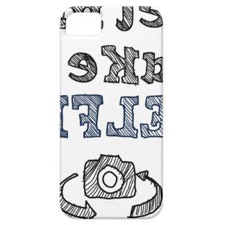 Gelassen mir nehmen Sie ein Selfie iPhone 5 Etui