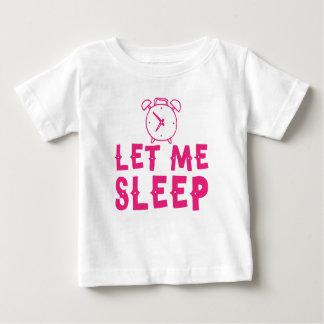 gelassen mir schlafen Rosa mit Wecker Baby T-shirt
