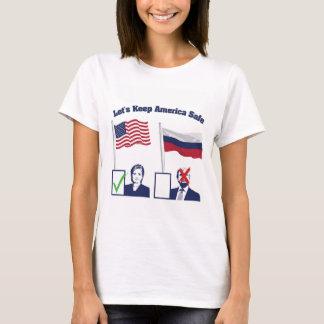 Gelassen uns behalten Sie Amerika sicher T-Shirt