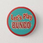 Gelassen uns Bunco spielen Runder Button 5,7 Cm