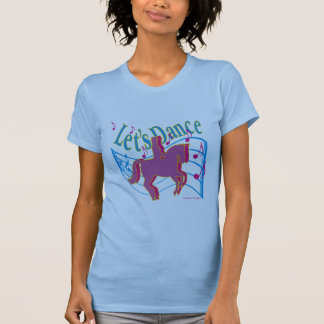Gelassen uns Damendressage-Shirt tanzen T-Shirt