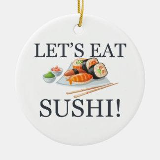Gelassen uns essen Sie Sushi Keramik Ornament