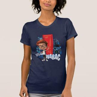 Gelassen uns gehen Wabac T-Shirt