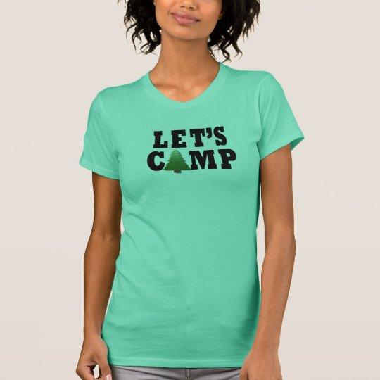 Gelassen uns kampieren T-Shirt