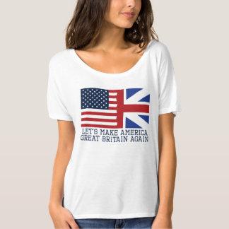 Gelassen uns machen Sie Amerika Großbritannien T-Shirt