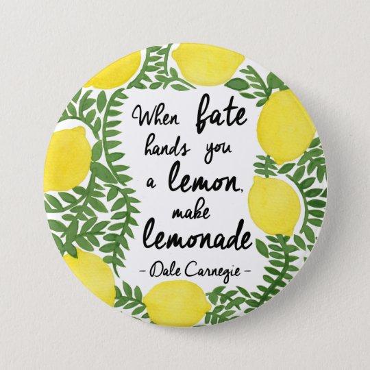 Gelassen uns machen Sie Limonade Runder Button 7,6 Cm