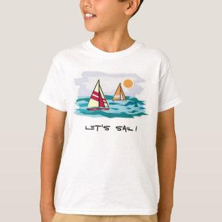 Gelassen uns segeln! T T-Shirt