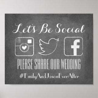 Gelassen uns seien Sie Sozial| Hashtag Zeichen Poster