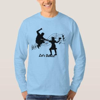 Gelassen uns tanzen T-Shirt